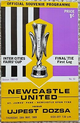 Newcastle United v Ujpest Dozsa Inter Cities Fairs Cup Final 1968/1969