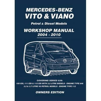 Mercedes-Benz Vito & Viano Petrol & Diesel 2004-2010 Workshop Manual Service