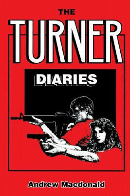 The Turner Diaries by Andrew MacDonald.