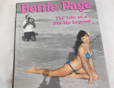 Bettie Page: The Life of a Pin-Up Legend by K. Essex & J. L. Swanson Hardback
