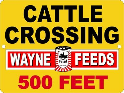 "WAYNE FEEDS Allied Mills Cattle Crossing Reproduction 9""x12"" Aluminum Sign"