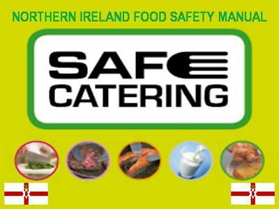 Safe Catering Northern Ireland Food Safety & Hygiene Manual Food Standards HACCP