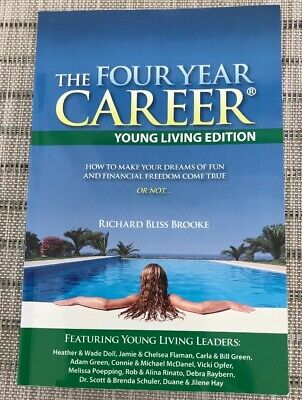 The Four Year Career Young Living Edition Richard Bliss Brooke New