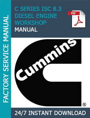 CUMMINS C SERIES ISC 8 3 DIESEL ENGINE WORKSHOP SERVICE