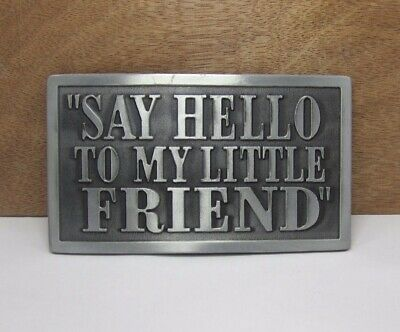 SCARFACE PACINO SAY HELLO TO MY LITTLE FRIEND SILVER BELT BUCKLE TAKES 4CM BELT