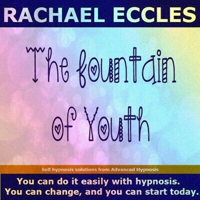 The Fountain of Youth: Turn Back the Clock & Feel Younger & Rejuvenated 2 track