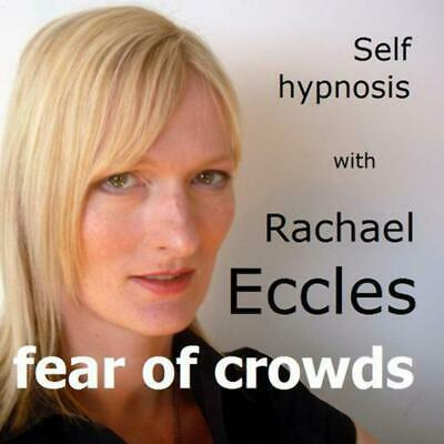 Overcome Fear of Crowds Hypnosis CD Enochlophobia Hypnotherapy