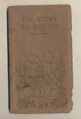 Rare Original 1919 The Story of Shiloh by DeLong Rice pbk Civil War Battle 1862