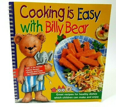 Cooking Is Easy With Billy Bear Recipes Book For Children