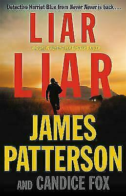 Liar Liar, Hardcover by Patterson, James; Fox, Candice, Like New- Hardcover