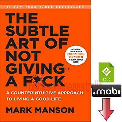 The Subtle Art of Not Giving a F*ck Mark Manson mobi epub