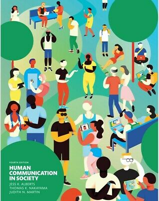 Human Communication in Society 4th Edition by Jess K. (P D F)🔥Instant Delivery
