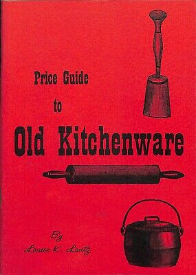 1965 Price Guide To Old Kitchenware 1st Edition Louise K Lantz Softcover Booklet