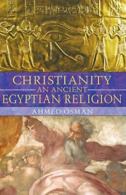 NEW - Christianity: An Ancient Egyptian Religion by Osman, Ahmed