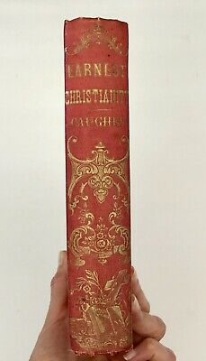 Earnest Christianity Illustrated Rev James Caughey Daniel Wise 1855 First Scarce
