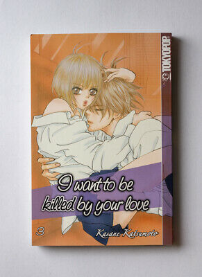 I Want To Be Killed By Your Love 3 - Kasane Katsumoto - Deutsch - Tokyopop