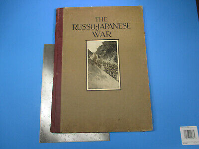 1905 Russo-Japanese War Book A Photographic and Decriptive the Conflict Far East
