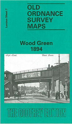 Godfrey Edition Old Ordnance Survey Maps Wood Green