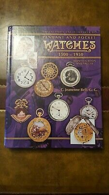 Pendants & Pocketwatches 1500-1950 Collectors Guide By C.Jeanenne Bell G.G.