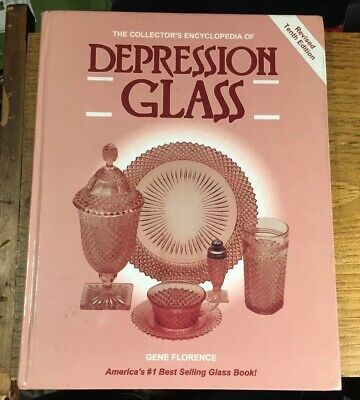 The Collectors Encyclopedia Of Depression Glass By Gene Florence