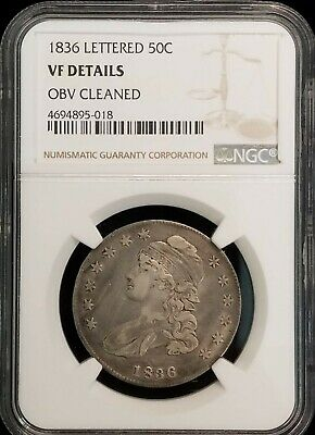 1836 Capped Bust Half Dollar 50c Lettered Edge Coin NGC VF Details