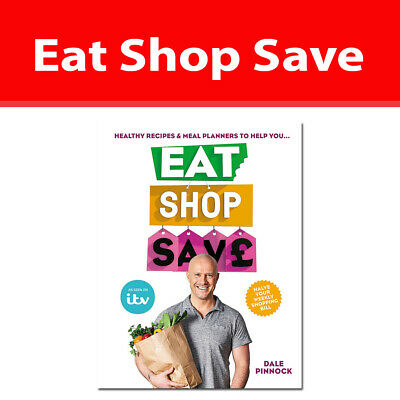 Eat Shop Save by Dale Pinnock Recipes & mealplanners to help you EAT healthier