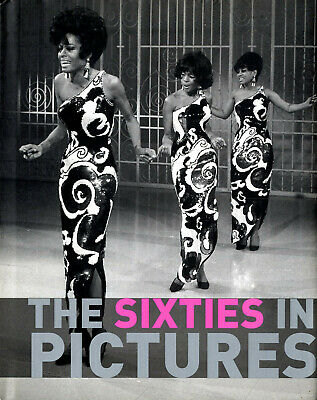 The SIXTIES in Picture - 21x16cm - 250p. English