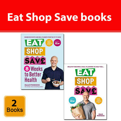 Eat Shop Save 2 Books Collection by Dale Pinnock Pack 8 Weeks to Better Health