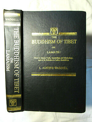 Buddhism of Tibet or Lamaism - Mystic Cults Mythology by Waddell - 1991 HB rpt