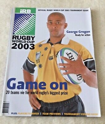 """Irb Rugby World Cup 2003 Official Rugby World Cup Tournament Guide """"Game On"""""""