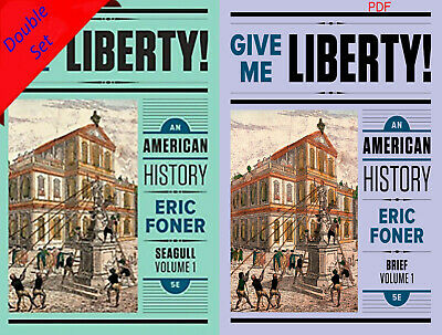 Give Me Liberty An American History Vol 1 5th Edition