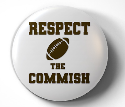 Fantasy Football Respect The Commish Draft - pin pinback button - FREE Shipping