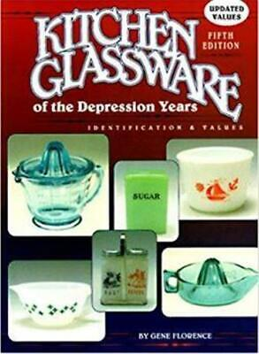 Kitchen Glassware of the Depression Years Hardcover Collector's Book