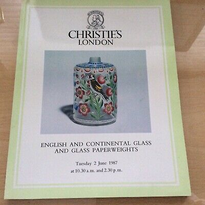 Christies London - English & Continental Glass & Glass Paperweights 02//06/87