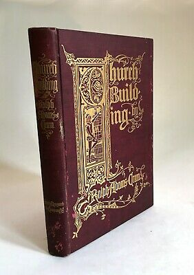Church Building by Ralph Adams Cram Antique Architecture Cloth HC Book 1901