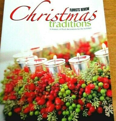 Florists Review Christmas Traditions: A treasury of holiday floral decorations