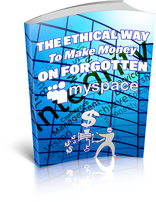 The Ethical Way To Make Money On Forgotten MyS e-book [pdf]With Resell Rights