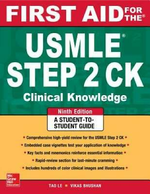 First Aid for the USMLE Step 2 CK, Ninth Edition (First Aid USMLE)