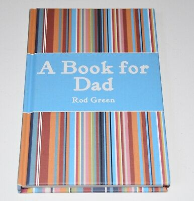 A BOOK FOR DAD by Rod Green - EUC