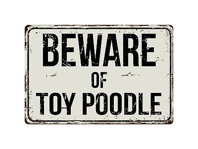 "Beware Of Poodle 8/"" x 12/"" Vintage Aluminum Retro Metal Sign VS338"