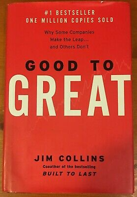 Good to Great: Why Some Companies Make the Leap and Others Don't by Jim Collins*