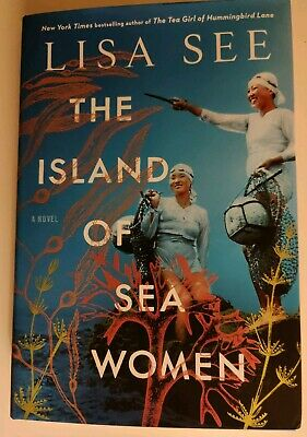 THE ISLAND OF SEA WOMEN by Lisa See ( 2019)  HARDCOVER. NEW