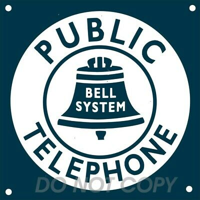 """Bell System Public Telephone Reproduction 11.75/"""" Circle Aluminum Sign"""