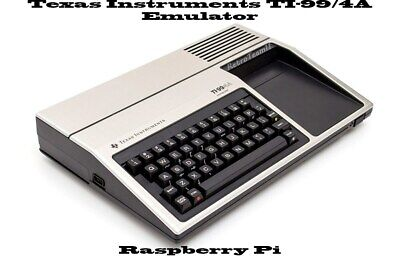 Texas Instruments TI-99/4A ~ Raspberry Pi emulator and great software collection