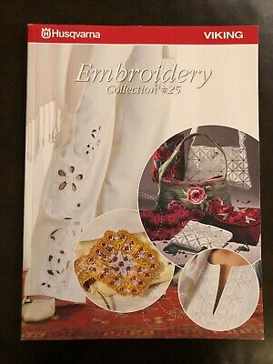 VIKING HUSQVARNA Embroidery Collection #25 Book Catalog