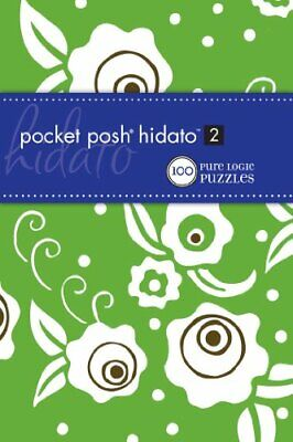 NEW - Pocket Posh Hidato 2: 100 Pure Logic Puzzles by The Puzzle Society