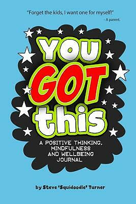 You Got This A Positive Thinking Mindfulness And Wellbeing Journal A Daily Journ