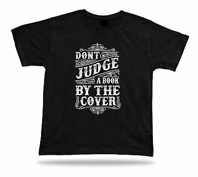Tshirt Tee Shirt Birthday Gift Idea Don't Judge Book Cover Wisdom Quote Proverb