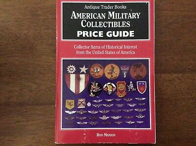 1995 Antique Trader Books American Military Collectibles Price Guide Manion