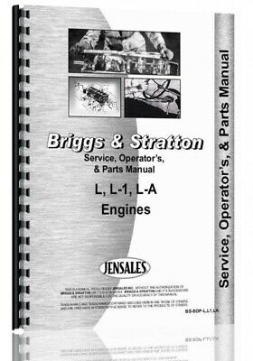 Briggs & Stratton L L1 LA Engine Operators Service Repair Manual Parts Catalog